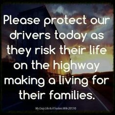 Discover and share Truckers Girlfriend Quotes. Explore our collection of motivational and famous quotes by authors you know and love. Truckers Girlfriend, Girlfriend Quotes, Wife Quotes, Prayer Quotes, Qoutes, Brother Quotes, Truck Driver Wife, Truck Drivers, Prayer For Wife