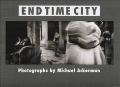 Customer Image Gallery for Michael Ackerman End Time City