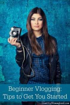 Beginner Vlogging: Tips to get you started. #vlogging is the new #blogging www.refugemarketing.com