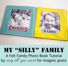 sewing: felt family photo book imagine gnats- make a fabric photo album with our print on fabric sheets Toddler Books, Toddler Fun, Family Photo Album, Family Photos, Family Posing, Family Portraits, Sewing For Kids, Baby Sewing, Fabric Sewing