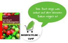 Handbuch Bio-Balkongarten von Andrea Heistinger