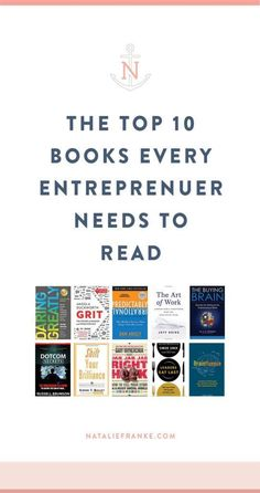 10 Books All Entrepreneurs Need to Read http://nataliefranke.com/2017/03/books-all-entrepreneurs-need-to-read/ #followback #entrepreneur #onlinebusiness