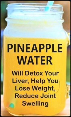 How Pineapple Water Will Detoxify Your Body, Help You Lose Weight, Reduce Joint . - How Pineapple Water Will Detoxify Your Body, Help You Lose Weight, Reduce Joint Swelling And Pain - Healthy Detox, Healthy Juices, Healthy Smoothies, Healthy Drinks, Healthy Tips, Detox Juices, Easy Detox, Healthy Water, Healthy Food