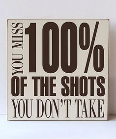 Cream & Brown 'The Shots You Don't Take' Wall Sign