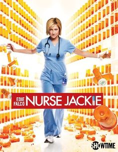 Nurse Jackie, one of my favorite shows ever. If you haven't watched it you should definitely start.