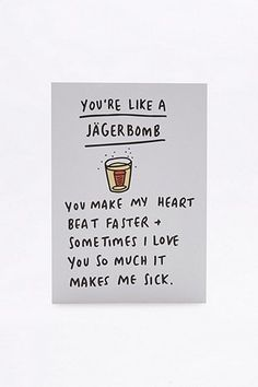 Quote love jagerbomb drink. Shop the card at urban outfitters, click the link #urbanoutfitters