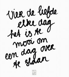 Fun Words To Say, Some Words, Words Quotes, Me Quotes, Sayings, Dutch Words, Dutch Quotes, Quotes About Everything, Special Words