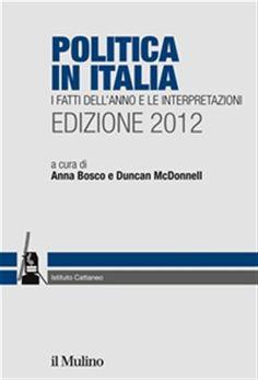 Prezzi e Sconti: #Politica in italia. edizione 2012 ebook  ad Euro 18.09 in #Il mulino #Media ebook politica attualita