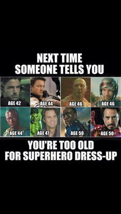 You're never too old
