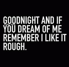 dirty sexy quotes for him Sexy Quotes For Him, Hot Quotes, Kinky Quotes, Happy Quotes, Girl Quotes, Naughty Quotes, Found Out, Relationship Quotes, Relationships