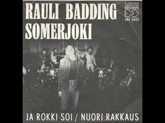 Rauli Badding Somerjoki - Nuori rakkaus