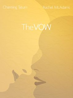 The Vow (2012) ~ Minimal Movie Poster by Shahbaz Mehdi #amusementphile