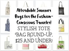 wow, a lot of these cute bags are only $5!  so perfect for traveling too! -  Tote Bag Round-Up, $25 or less! Cheap gift idea and frugal fashion fun!  Perfect lightweight bag for traveling and summer fun!  Purse or handbag replacement, adorable collection in different styles! via Devastate Boredom