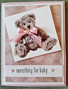 """""""Something for Baby"""" featuring Stampin' Up! Baby Bear Photopolymer Stamp Set"""