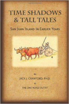 Time Shadows & Tall Tales by Jack J. Crawford