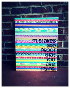 Canvas quote Mistakes are proof that you are by shopsignlanguage, $25.00