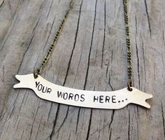 Banner Word Quote Lyric Pendant Necklace  Your by astronette, $24.00