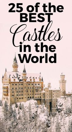 25 of The Best Castles in the World - Helene in Between