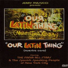 "Video Fania All Stars ""Our Latin Thing"""