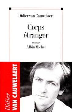 Corps étranger Albin Michel https://www.amazon.fr/dp/2226105123/ref=cm_sw_r_pi_awdb_x_CddFzbY3DN7Y6