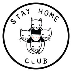 proud member of the Stay Home Club. my home needs a couple more kitties