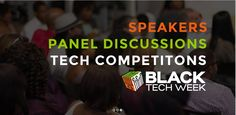 The 2016 Black Tech Week, sponsored by Code Fever Miami, will be held from February 15 - 20, 2016 in Miami, FL. This awesome conference brings together thought leaders and creatives for in-depth entrepreneurial panel discussions, workshops, and concerts. For more information and how to register, please visit http://blacktechweek.com/.