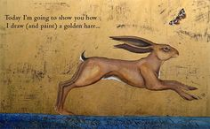 """Hare, moth , gold - Jackie Morris Watercolour and gold leaf, for """" how to paint a hare"""" in The Guardian online Henri Matisse, A Wild Hare, Medieval Paintings, Book Drawing, Drawing Lessons, Drawing Tips, Book Sites, Morris, Wildlife Art"""