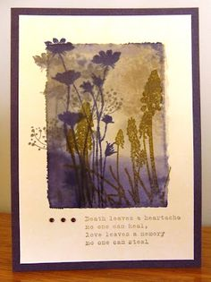Dye inks were smooshed onto the acrylic block, spritzed with water (go lightly on this step!), and then stamped onto the cardfront.  The various silhouette flower and grass stamps were overstamped onto the colored block image.