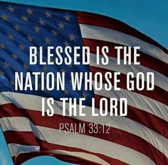 """✝✡""""Trust in the Lord with All Thine Heart""""✡✝ ( Psalms KJV ) """"Blessed is the nation whose God is the LORD; and the people whom He hath chosen for His own inheritance. ( II C I Love America, God Bless America, America Sign, Pray For America, Bible Scriptures, Bible Quotes, Esv Bible, Scripture Memorization, Prayer Quotes"""