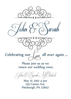 "Vow renewal invite- ""Celebrating our Love all over again""@throwsumglitter this is one I saw already that I liked."
