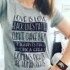 Women Tshirt Love Is Love Black Lives Matter Climate Change Is Real Shirt T-Shirt Feminist Protest Equality Women's Rights Tee