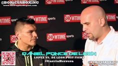 JUANMA LOPEZ defeated DANIEL PONCE DE LEON by TKO - Post Fight Interview with Ponce! ((SPANISH))