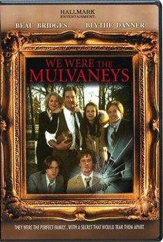 2002 TV adaptation of Joyce Carol Oates's 'We Were the Mulvaneys'