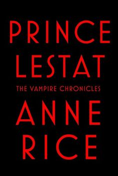 70 best books images on pinterest vampire books vampire series prince lestat the vampire chronicles 1099 fandeluxe Image collections
