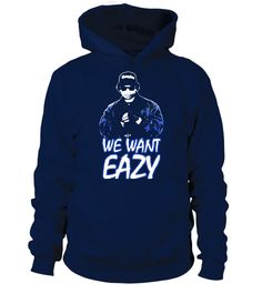 """# We Want Eazy-E- N.W.A .  Special Offer, not available anywhere else!      Available in a variety of styles and colors      Buy yours now before it is too late!      Secured payment via Visa / Mastercard / Amex / PayPal / iDeal      How to place an order            Choose the model from the drop-down menu      Click on """"Buy it now""""      Choose the size and the quantity      Add your delivery address and bank details      And that's it!"""