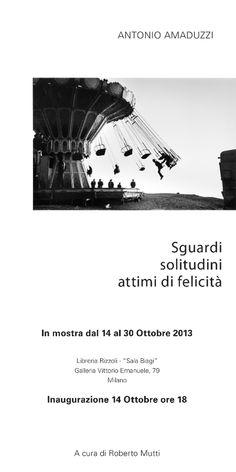 un Libro per Antonio Amaduzzi, Sguardi-  solitudini -attimi di felicità, a cura di R. Mutti