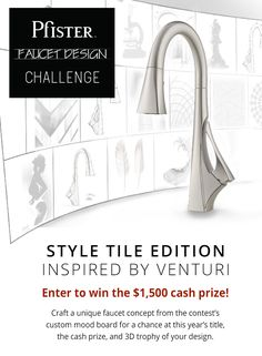 Show your passion for design by creating an interesting and unique faucet concept that showcases your creative interpretation of the contest's mood board.