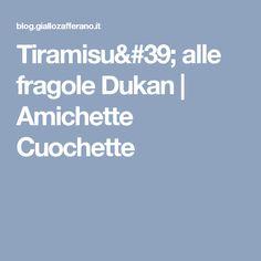 Tiramisu' alle fragole Dukan | Amichette Cuochette