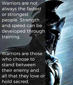 "Great Inspirational Quotes And Inspirational Sayings To Inspire Success ""Warriors are not always the fastest or strongest people. Strength and speed can be Great Inspirational Quotes, Great Quotes, Motivational Quotes, Warrior Spirit, Warrior Quotes, Quotes On Warriors, Woman Warrior, Prayer Warrior, Wisdom Quotes"