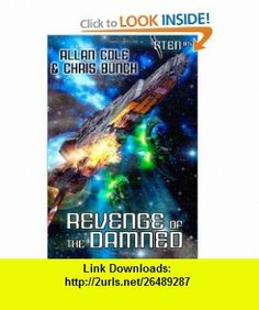 Revenge of the Damned (Sten #5) (9781434436023) Allan Cole, Chris Bunch , ISBN-10: 1434436020  , ISBN-13: 978-1434436023 ,  , tutorials , pdf , ebook , torrent , downloads , rapidshare , filesonic , hotfile , megaupload , fileserve