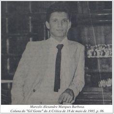 "Marcelo Alexandre Marques Barbosa. Coluna Gil ""Gente"" do A Crítica de 18 de maio de 1985"