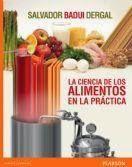 La ciencia de los alimentos en la practica badui