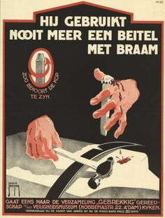 Dutch Safety - He will never use the chisel again ~ Jacob Jansma