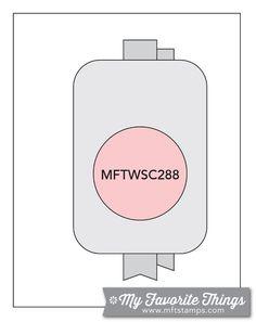 MFT Card Challenges: Wednesday Sketch Challenge - Sketch 288  #mftstamps