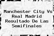 http://tecnoautos.com/wp-content/uploads/imagenes/tendencias/thumbs/manchester-city-vs-real-madrid-resultado-de-las-semifinales.jpg Real Madrid. Manchester City vs Real Madrid resultado de las semifinales, Enlaces, Imágenes, Videos y Tweets - http://tecnoautos.com/actualidad/real-madrid-manchester-city-vs-real-madrid-resultado-de-las-semifinales/