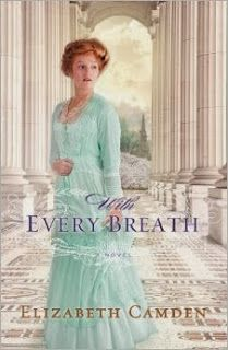 With Every Breath by Elizabeth Camden, August 2014 http://scribblesscriptsandsuch.blogspot.com/2013/10/cover-candy-edition-14.html