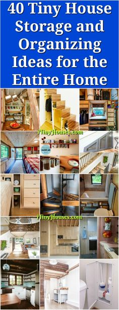 40 Tiny House Storage and Organizing Ideas for the Entire Home - Tiny house living has a number of appeals: It is environmentally friendly and cost effective. Smaller spaces are easier to customize, and if your house has wheels on it, you can move it anywhere you want to live.
