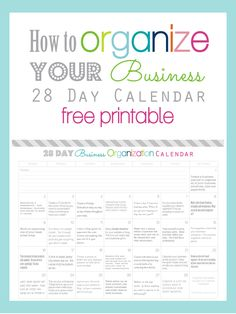 Clean Life and Home: How To Organize Your Business in 28 Days Calendar: FREE Printable