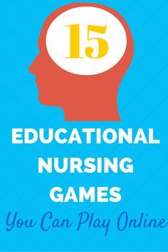 Test your knowledge and sharpen your mind with these educational games! 15 EDUCATIONAL NURSING GAMES YOU CAN PLAY ONLINE #Nurse #Games