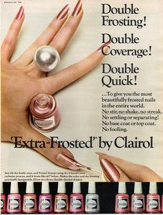 Vintage Beauty Fashion ad 1966 Makeup Extra Frosted Nail Polish by Clairol Frost Acrylics Vintage Makeup Ads, Vintage Nails, Vintage Beauty, Oval Nails, Red Nails, French Nails, Fall Lipstick Colors, Grey Acrylic Nails, Bombshell Beauty